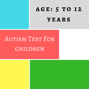 AUTISM TEST FOR CHILDREN